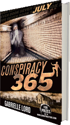 Conspiracy 365 July - the novel series by Australian author Gabrielle Lord