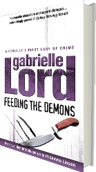 Feeding the Demons - the mystery novel by Gabrielle Lord