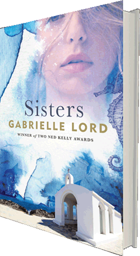 Sisters - a novel by Gabrielle Lord