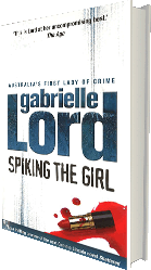 Spiking the Girl - the mystery novel by Gabrielle Lord