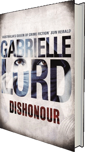 Dishonour - the new novel by Gabrielle Lord